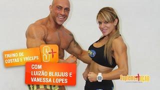 Luizão Bliujus e Vanessa Lopes - Treino de Costas e Tríceps