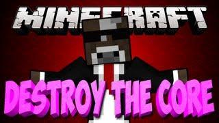 Minecraft DESTROY THE CORE Minigame