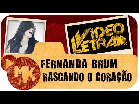 Fernanda Brum - RASGANDO O CORAÇÃO - Vídeo da LETRA Oficial HD MK Music (VideoLETRA®)