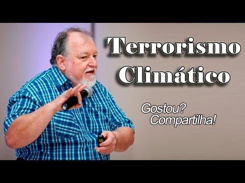 Terrorismo Climático - Luiz Carlos Molion