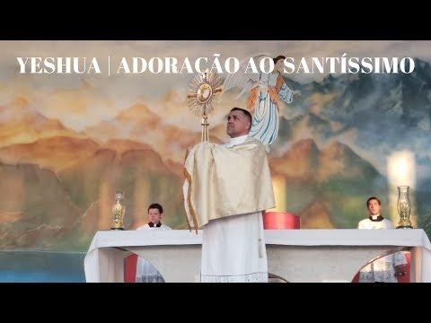 Yeshua 3 anos | Parte 4 | Adoração ao Santíssimo Sacramento | ANSPAZ
