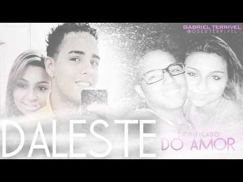 Mc Daleste - Significados Do Amor  - ( Acustico- oficial )