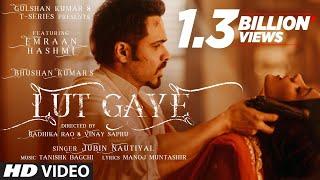 Lut Gaye Jubin Nautiyal Ft Emraan Hashmi & Yukti Thareja Video HD Download New Video HD