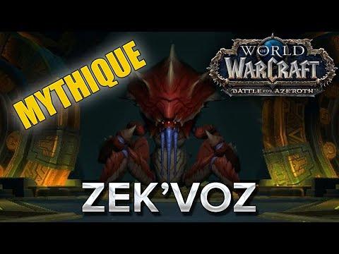 WoW BFA #38 : Zek'Voz MM
