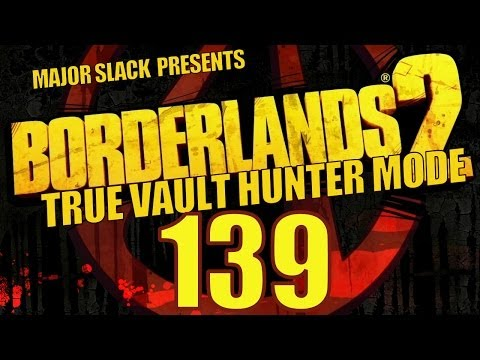 Borderlands 2 TVHM Walkthrough - Part 139 - Post Wildlife Business
