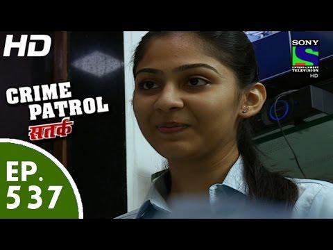Crime Patrol - क्राइम पेट्रोल सतर्क - Shikwa - Episode 537 - 31st July, 2015