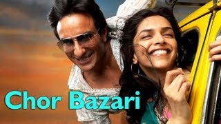 Chor Bazari Full Song Video Love Aaj Kal Ft. Saif Ali
