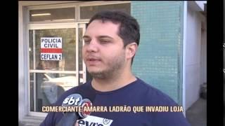 Comerciante amarra ladr�o que arrombou loja em Belo Horizonte