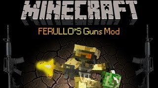 Minecraft 1.5.2 Como Descargar E Instalar FERULLO'S GUNS