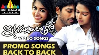 Iddarammayilatho Video Songs - Back to Back