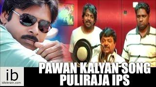 Pawan Kalyan Birthday Song – Puliraja IPS