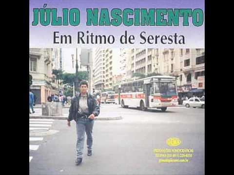 JÚLIO NASCIMENTO- EM RITMO DE SERESTA- LEIDIANE