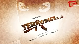 Terrorist - New Telugu Short Film