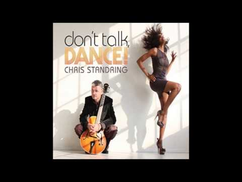 Sky High : Chris Standring (CD : Don't talk, Dance ! - 2014)
