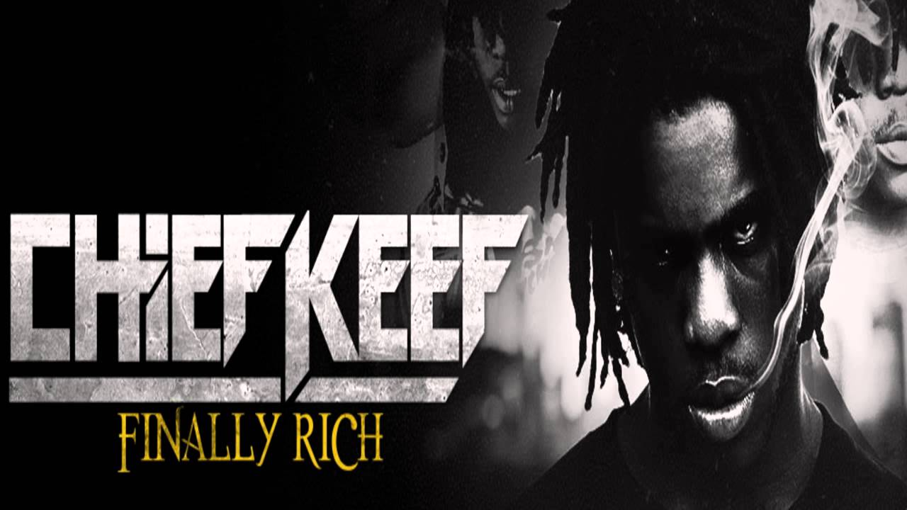 Chief Keef - Finally Rich (FULL ALBUM) - YouTube