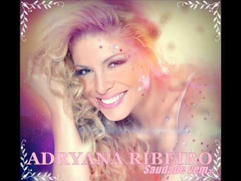 Adryana Ribeiro ** (( Essencial SUCESSOS Melhores músicas )) Fim De Noite *-*