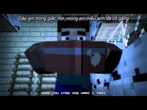 [Minecraft Vietsub Song] Never Let You Go - ThxCya