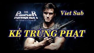 Phim hành động | Kẻ trừng phạt Sub Việt HD | The Punisher full HD