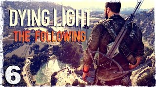 [Coop] Dying Light: The Following. #6: Али и Джагернаут.