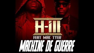 H-ILL TAL - MACHINE DE GUERRE feat MAC TYER - CLIP OFFICIEL