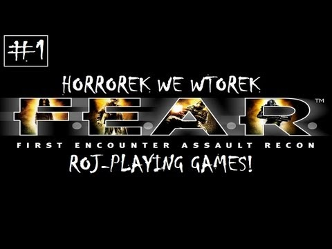 F.E.A.R. #1 Jem kisiel z Almą - Horrorek we Wtorek (Roj-Playing Games!)
