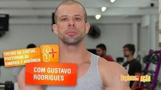 Treino de costas, posterior de ombro e abdômen Gustavo Rodrigues