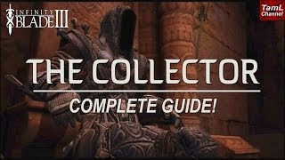 Infinity Blade 3: THE COLLECTOR COMPLETE GUIDE!