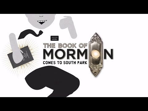 The Book Of Mormon Comes To South Park (To the tune of 'Hello')