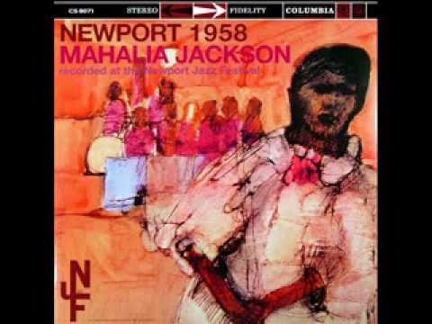 Mahalia Jackson, 1958 Newport Jazz (Part 3) on 1958 Columbia Stereo LP.