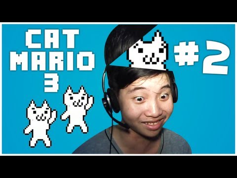 Cat Mario 3 - MÌNH ĐANG THIỂU NĂNG DẦN ĐỀU!!! - Phần 2