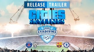 Cities: Skylines - Stadiums Content Pack Megjelenés Trailer