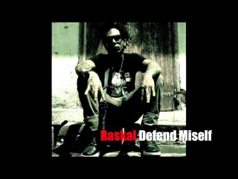 Raskal   Defend Miself (Serious Business Riddim)