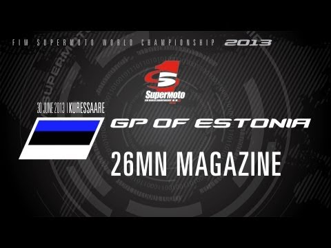 SMGP of Estonia 2013 - 26min MAGAZINE - SuperMoto