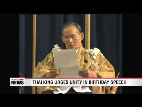 Thai king urges unity in birthday speech