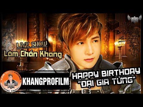 Trailer LiveShow Happy Birthday Đại Gia Tửng - Lâm Chấn Khang