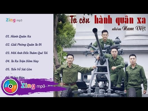 Tuyển Tập Nhạc Cách Mạng Hay Nhất Của Nhóm Nam Việt