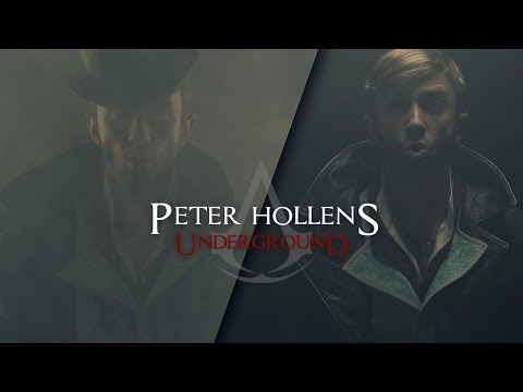 Peter Hollens - Assassins Creed Syndicate - Underground