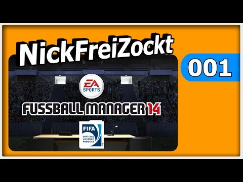 Fussball Manager 14 Karriere - Karriere Start im FM 14  - Let's Play #001 [ deutsch | FullHD ]