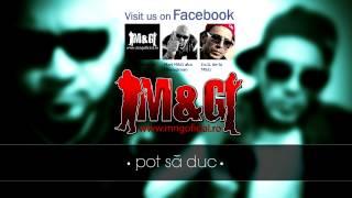 M&G - Pot Să Duc (2014)