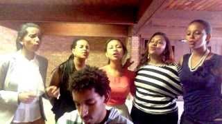 Hillina with others - Temesgen Geta Hoy! Home Made Worship Video