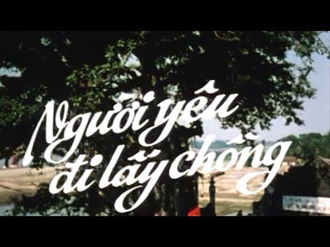 Người Yêu Đi Lấy Chồng Full HD   Phim Tình Cảm Việt Nam Hay