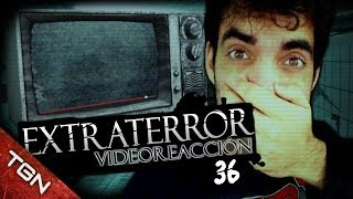 """Extra Terror Video-reacción 36#"" : ¿UN ALIEN REAL?"