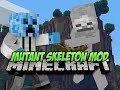 MUTANT SKELETON MOD! 1.6.4 - Minecraft Mod Spotlight