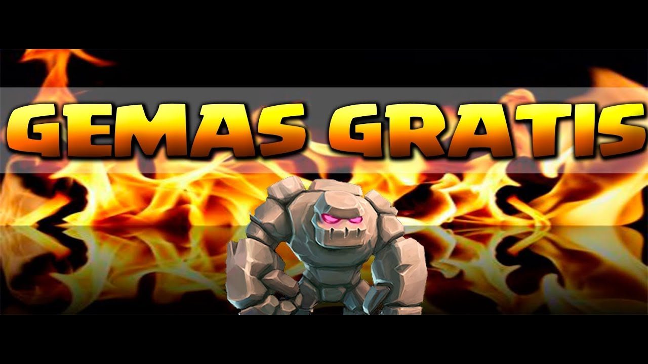Gemas Ilimitadas Gratis En Clash Of Clans Youtube Clash Of Clans Si