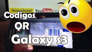 Como Leer Codigos Qr En Android Samsung Galaxy S3 Español