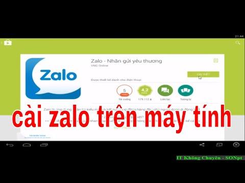 Hướng dẫn cài Zalo trên máy tính phiên bản mới nhất | Phần mềm Giả lập Androi