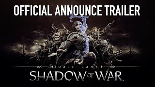 Middle-earth: Shadow of War - Bejelentés Trailer