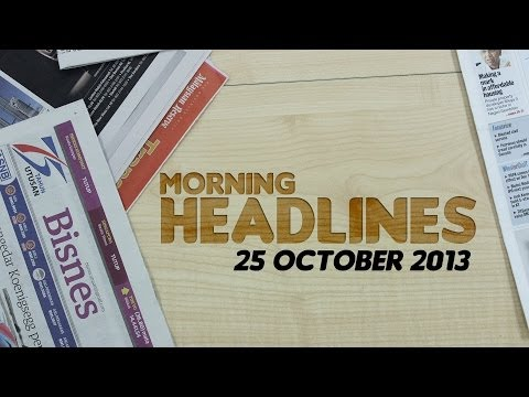BFM Morning Headlines 25 October 2013