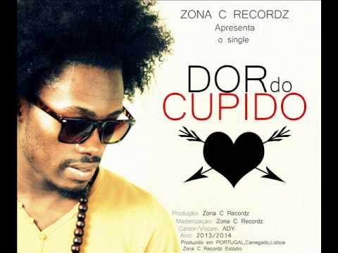 Ady - Dor do Cupido - prod [Zona C Recordz]