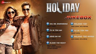 Holiday Jukebox Full Audio Songs Akshay Kumar